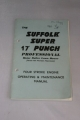 "Suffolk Super 17"" Punch Professional. 4 Stroke Manual"